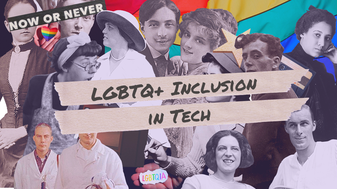 collage with words: LGBTQ+ Inclusion in Tech