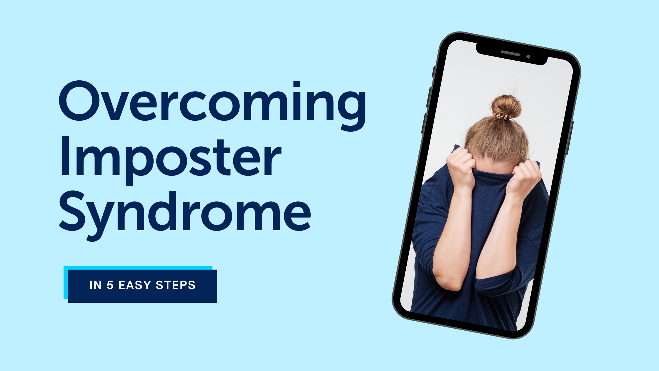 Overcoming Imposter Syndrome text with photo of woman hiding in her shirt